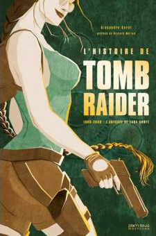 De geschiedenis van Tomb Raider